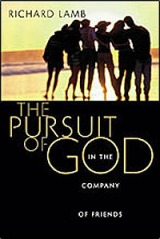 Pursuit of God in Company of Friends