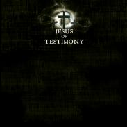 Jesus of Testimony 2