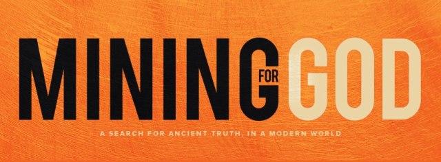 Mining for God banner